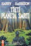 Třetí planeta smrti - Harrison Harry
