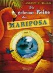 Die geheime Reise der Mariposa - Michaelis Antonia