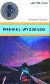 Wehikuł Wyobraźni - Boruń Krzysztof