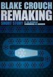 Remaking - Crouch Blake