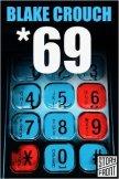 *69 - Crouch Blake