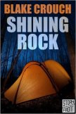 Shining Rock - Crouch Blake