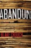 Abandon - Crouch Blake