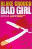 Bad Girl - Crouch Blake