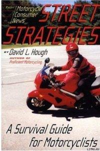 Дорожная стратегия. Учебник по выживанию для мотоциклистов - Хафф Дэвид Л.