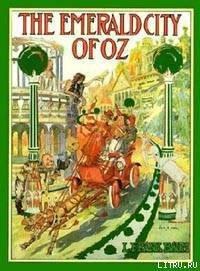 The Emerald City of Oz - Baum Lyman Frank
