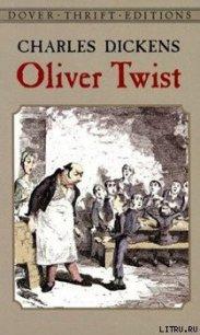 Oliver Twist - Dickens Charles