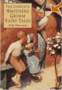 Grimms' Fairy Tales - Grimm The brothers