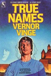 True Names - Vinge Vernor Steffen